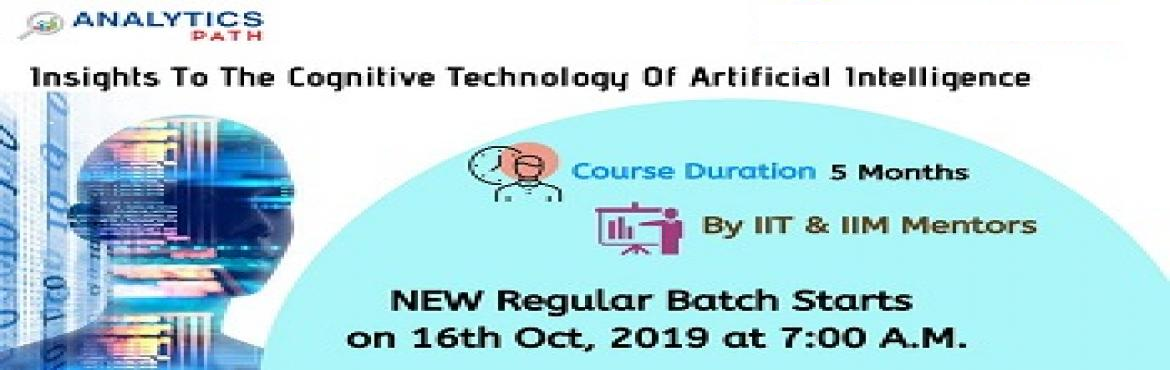 Book Online Tickets for Sign Up For New Regular Batch on AI Trai, Hyderabad. Sign Up For New Regular Batch on AI Training-By Experts from IIT & IIM at Analytics Path Commencing From 16th Oct 2019 @ 7 am, Hyderabad. About The Program- Artificial Intelligence is among the most progressing technologies across the analytics d