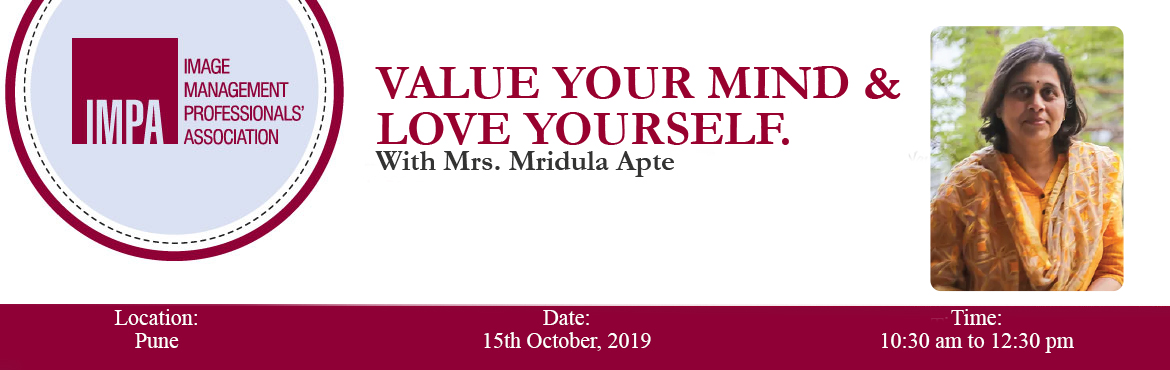 Book Online Tickets for Value Your Mind and Love Yourself., Pune. About the expert Mridula Apte, founder and director of vidulapsychologicalconsultancy.com, is a Clinical Psychologist, qualified from the National Institute of Mental Health and Neuro-Sciences (NIMHANS), Bangalore.  She has extensively worked fo