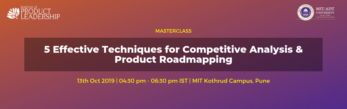 Book Online Tickets for Masterclass - 5 Effective Techniques for, Pune. 13th Oct 2019 | 04:30pm - 06:30pm | MIT Kothrud Campus, Pune Competitive Analysis is a critical part of every business decision and there are 5 important frameworks that will be discussed that practitioners use to drive data-driven decision making ar
