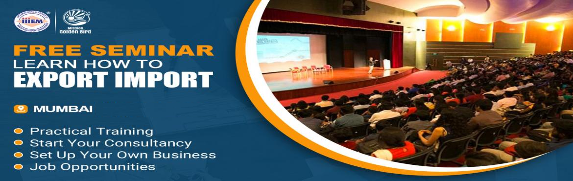 Book Online Tickets for Free Seminar on Export Import at Mumbai, Mumbai. TOPICS TO BE COVERED:- OPPORTUNITIES in Export-Import Sector- MYTHS vs REALITIES about Export- GOVERNMENT BENEFITS ON EXPORTS- HOW TO MAXIMIZE YOUR PROFITSAddress:- Bombay Chamber of Commerce & Industry, 4th floor, 29, Tulsi Pipe Rd, Dadar West