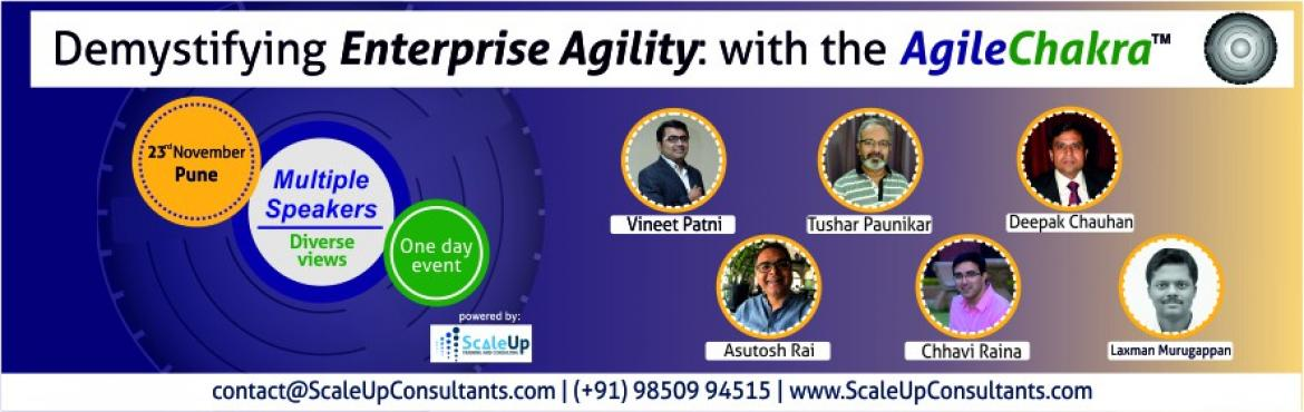 Book Online Tickets for Demystifying Enterprise Agility: with th, Pune. Demystifying Enterprise Agility: with the AgileChakra™ Overview: -What doesAgile Transformation mean to you? -Which Agile framework is the most suitable for Enterprise Agile Transformation? - Should an Agile Transformati