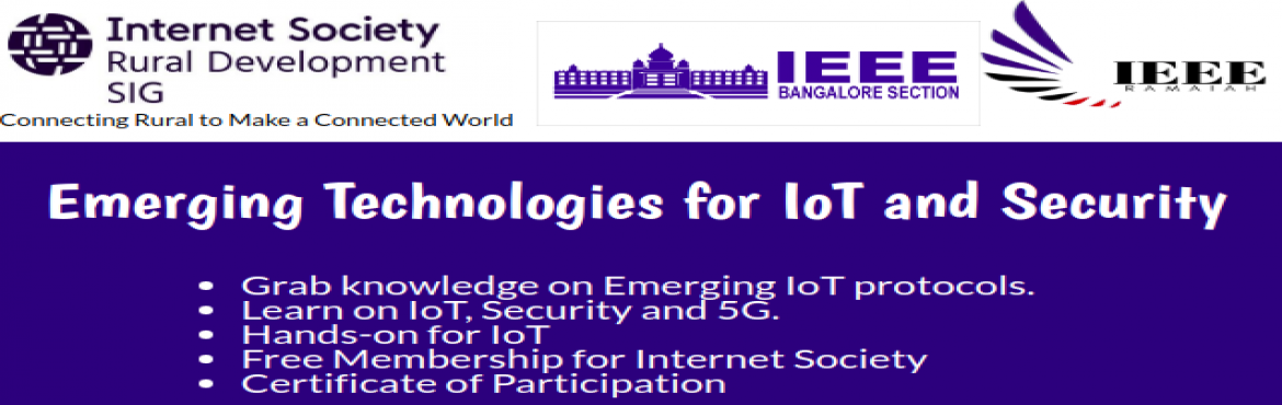 Book Online Tickets for ICT 2019 - Emerging Technology for IoT a, Bengaluru.     On Saturday 12 October 2019 the Internet Society Rural Development Special Interest Group (ISOCRDSIG) will present a full-day workshop \'INTERNET CONNECTIVITY TAG - ICT\' at MSRIT, Bangalore, India, targeted at women and youth. In the m