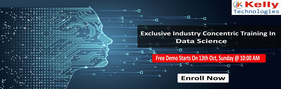 Book Online Tickets for Enrolled For Interactive Data Science Tr, Hyderabad. About The Demo: Data Science is everywhere. Data can be used in simultaneously in many ways that add a new value to the business development and can be realized only after the number that has been crunched. Data Scientist is considered as the &