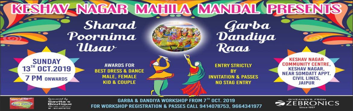 Book Online Tickets for SHARAD POORNIMA DANDIYA RAAS, Jaipur.   DANCE MASTI FUN CHATPATA FOOD HUNGAMA A FULL PAISA WASOOL EVENT BUNCH OF ACTIVITIES BEST DRESS MALE, FEMALE, COUPLE, KID BEST DANCE MALE, FEMALE, COUPLE, KID MAHA AARTI BY TRAINED ARTIST GET YOUR PASSES SOON HAVE OFFERES FROM OUR BEAUTY PARTNE