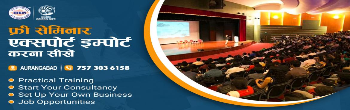 Book Online Tickets for Free Seminar on Export Import at Auranga, Aurangabad. To Reserve Your Seat Visit: http://g.indess.in/437TOPICS TO BE COVERED:- OPPORTUNITIES in Export-Import Sector- MYTHS vs REALITIES about Export- GOVERNMENT BENEFITS ON EXPORTS- HOW TO MAXIMIZE YOUR PROFITSAddress:- Bajaj Bhavan, Padampani Colon