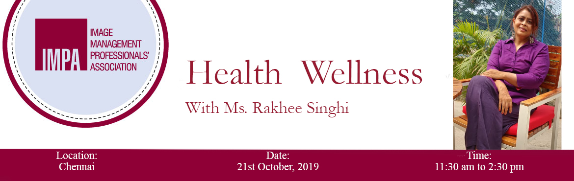 Book Online Tickets for Health  Wellness With Rakhee Singhi, Chennai. ABOUT THE EXPERT  Rakhee Singhi is a Holistic Health and Transformational Coach and the founder & director of Magically Wild. She realized her mission is to help the people who are suffering from obesity, medical bills and pills, and help t