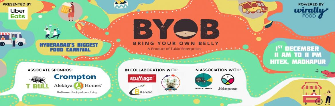 Book Online Tickets for BYOB (Bring Your Own Belly) - Food Carni, Hyderabad.     **NOTE: Online Ticket Sales will stop at Dec 1st, 2019 at 10.30 A.M. Offline tickets will be available at the venue which you can buy directly via Cash, Card & UPI.**   CONTENT: Are you a FOOD LOVER? Well, who doesn't love some goo