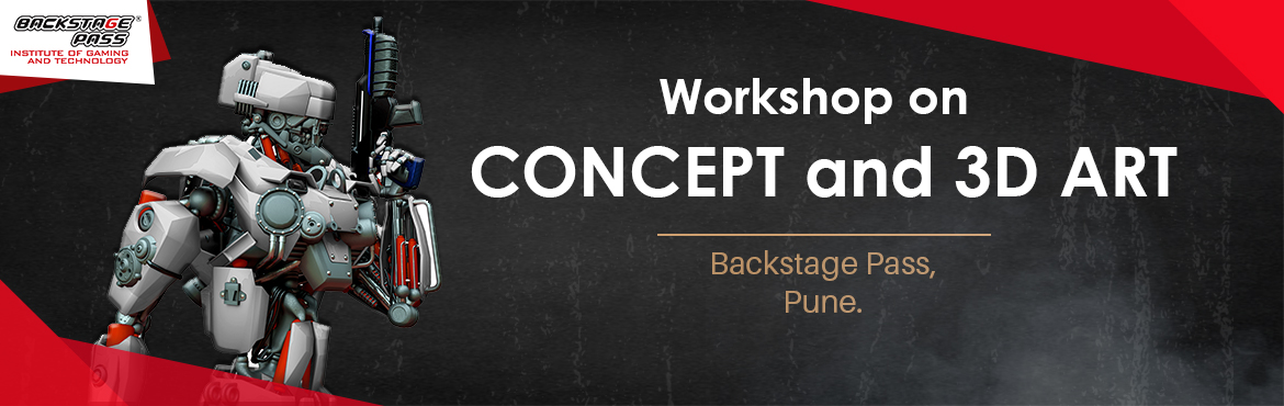 Book Online Tickets for CONCEPT AND 3D ART WORKSHOP, Pune. Most awaited workshop among the aspiring game artists- Backstage Pass, Pune brings you the best in industry mentor– Nirmalendu Paul– for a workshop on CONCEPT AND 3D ART for games to Pune. Come join us for an insightful session on Concept