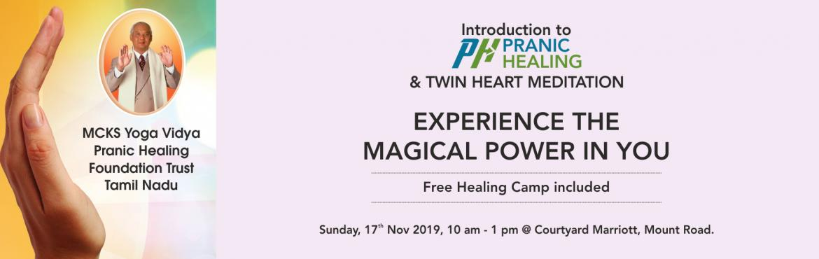 Book Online Tickets for Introduction to Pranic Healing, Chennai.  Greetings from MCKS YVPHFTN.   What is Pranic Healing?  Pranic healing derived from the word \'prana\' is a Sanskrit word which means \'life force\'. Prana is the vital force that keeps the body alive and healthy. And therefore as the name sug
