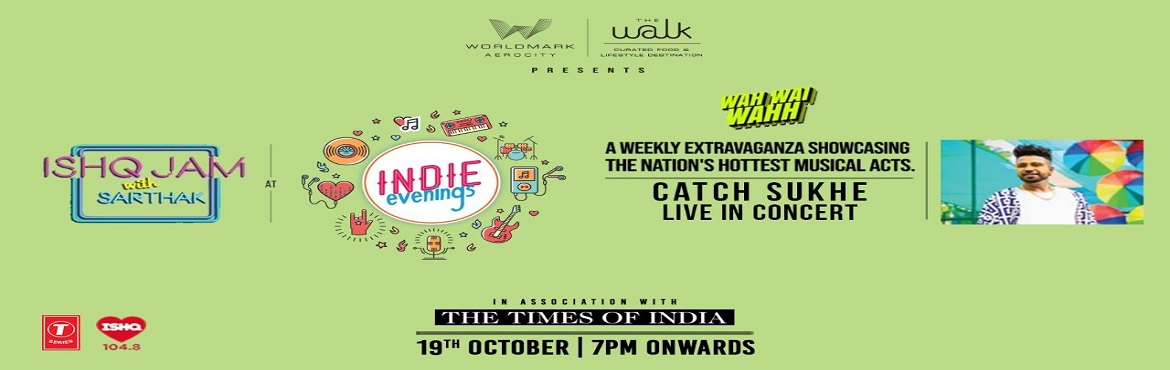 Book Online Tickets for Indie Evenings ft. Sukhe, Gurugram. The Punjabi Musical Doctor Sukh E is here to take away all your worries and entice you all with his power packed performance.Catch him live in action on 19th Oct\'19 at The Walk, Worldmark.