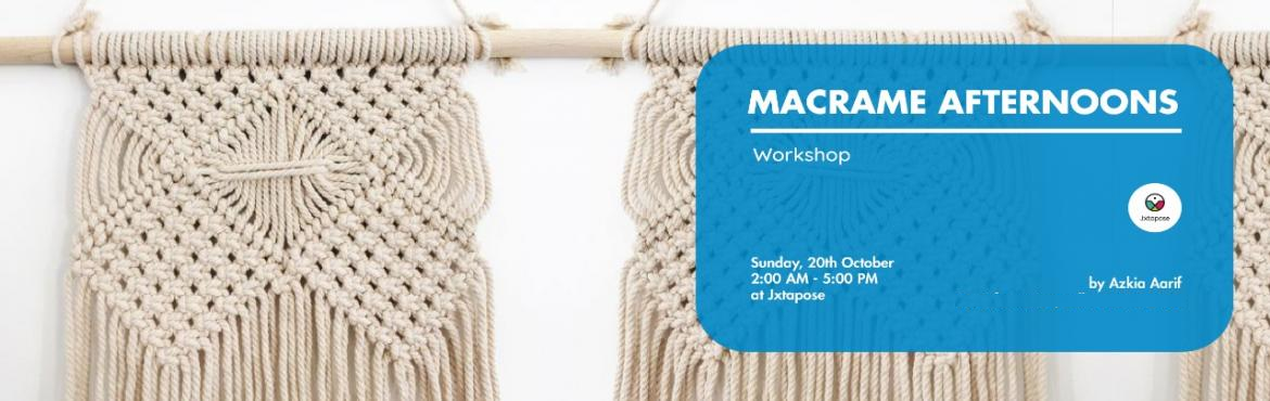 Book Online Tickets for Macrame Afternoons, Hyderabad. A 3 hour fun session filled with a brilliant stress busting skill learning experience. One gets to learn the traditional art of knotting and weaving patterns with yarns to make beautiful bohemian home decor and utility products.
