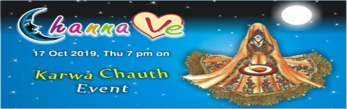 Book Online Tickets for Channa Ve (karwa chauth event), Jaipur.   Kanchan Kesari Vaishali Restaurant  present the 4th season of its Karwa Chauth event aiming to make the fasting experience an enjoyable one. The last few hours of the fast tend to be the most difficult and hence&n