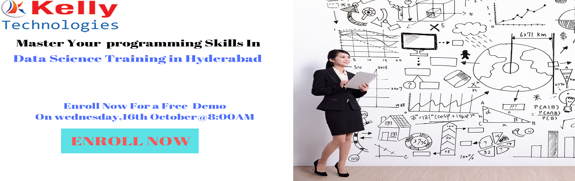 Book Online Tickets for Free Data Science Demo in Hyderabad is s, Hyderabad. Enroll For Free Demo on Data Science Training & Gear Up For A Successful Career-By Kelly Technologies On wednesday, 16th October@8:00AM Hyd. About The Demo:  Data Science is everywhere. Data can be used in simultaneously in many ways that add a n