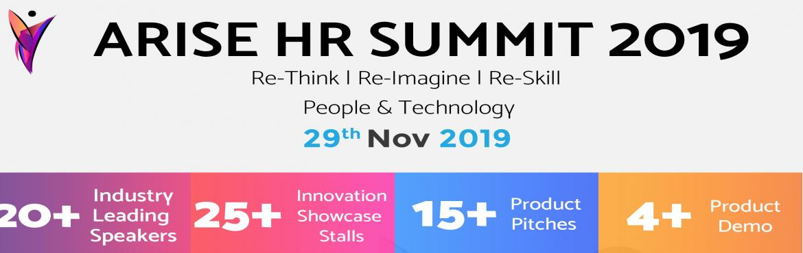 Book Online Tickets for Arise HR Summit 2019 , Bengaluru. Arise HR Summit 2k19 is believed to be a platform for aspiring HR Professionals to Re-think the conventional strategies being used in Human Resources Sector for a long time, Re-Imagine the prospects of implementing Artificial Intelligence and Digitiz