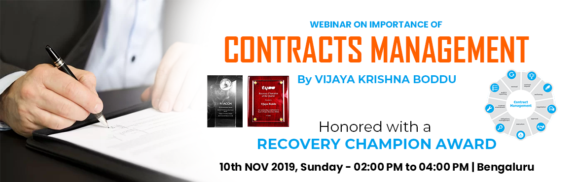 Book Online Tickets for WEBINAR ON IMPORTANCE OF CONTRACTS MANAG, Bengaluru. VIJAYA KRISHNA BODDU CONTRACTS & LEGAL MANAGEMENT EXPERT Vijaya Krishna Boddu is the founder of JUSTACONTRACT.COM. He is a Law Graduate and practiced as an Advocate and worked in corporates. He is having nearly 22 years of experience in dea