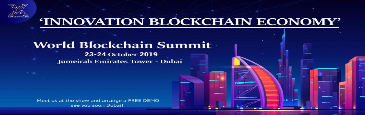 Book Online Tickets for World Blockchain Expo 2019, Dubai. The World Blockchain Summit's Dubai edition will take place at Jumeirah Emirates Tower, Dubai on 23rdand 24thOctober. The event will bring together all the blockchain enthusiasts and thought leaders from around the world. And yes, w