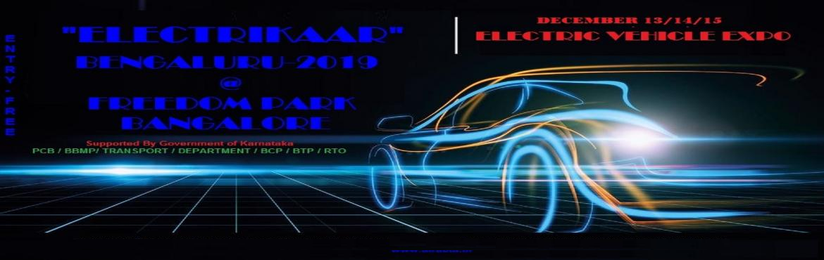Book Online Tickets for ELECTRIKAA BENGALURU 2019, Bengaluru.  An exclusive ELECTRIC VEHICLE EXPO happening in Bengaluru at Freedom park Bangalore  This expo would have all segments From Cars, Bikes, Scooters,Solar vehicles etc under one roof wityh good number of footfalls expecting upto 10000. please