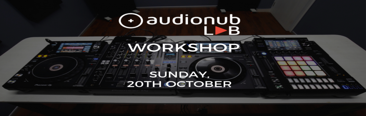Book Online Tickets for Workshop on Introduction to DJing and Mu, Pune. audionub LAB presents a workshop on Introduction to Music Production & DJingFeaturing audionub Lab faculty: Shrikant Oza (Collective Frequency), Ameya & VivekUnderstand the fundamentals of being a DJ & Music Producer!- Introduction to DJi
