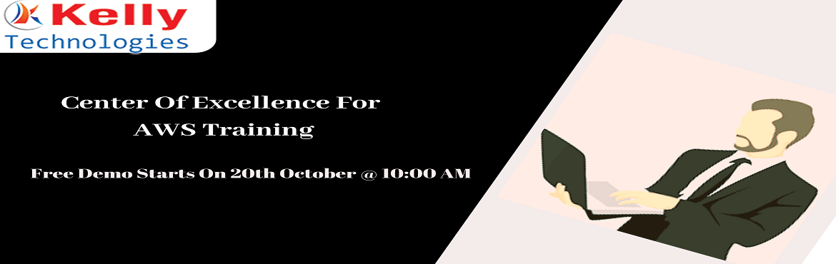 """Book Online Tickets for Attend For The Free Demo On AWS Training, Hyderabad. Kelly Technologies is now conducting """"AWS Training Free Demo"""" under the guidance of industry experts on 20th October, 10 AM, Hyd. It's the perfect opportunity to make effective use of for driving career-oriented knowledge in this fi"""