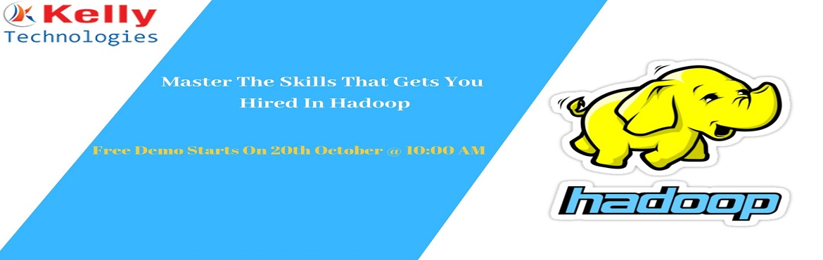 Book Online Tickets for Step Up For Free Demo on Hadoop Training, Hyderabad. A career in the field of Hadoop is considered to be the most promising with a number of opportunities for career development. Kelly Technologies is now offering a free demo on Hadoop On 20th October @ 10 AM under the supervision of Hadoop industry ex