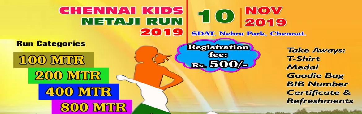 Book Online Tickets for Chennai Kids Netaji Run 2019, Chennai.  Chennai Kids Netaji Run 2019   Date: 10th November 2019 Venue: Sports Development Authority of Tamil Nadu, Chennai.     OPENERS – 100 MTRS Age – 4 to 6 years The 'openers' are our little ones. This categor