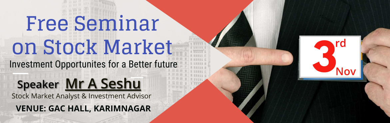Book Online Tickets for Investment Opportunities for a Better Fu, Karimnagar. https://www.meraevents.com/event/investment-opportunities-for-a-better-future?ucode=organizerhttp://www.ramustockbroking.com