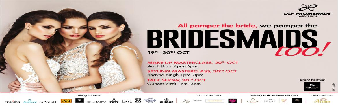 Book Online Tickets for Every bride and bridesmaid, come to shop, New Delhi. The BFFs can come and shop from the latest couture collection of Mul Mul, Pooja Bhatia and Dheeru & Nikita along with some chic jewelry & accessories collection offered by brands like Tribe by Amarpali, Prune, Noorah by J and House of Vian, a