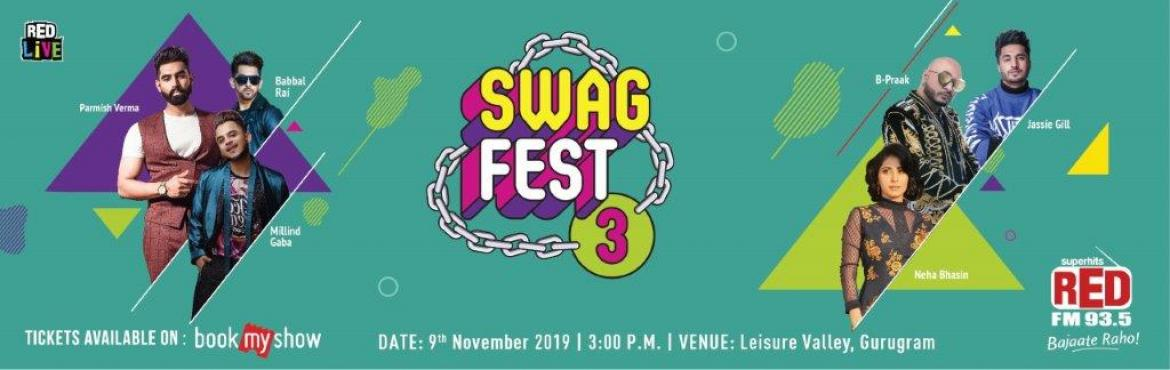 Book Online Tickets for  RED FMs SWAG Fest 2019, Delhi. RED FM is set to burn the stage with Punjabi Tadkafor Swag Fest 3.0. RED Live, RED FM's live entertainment division brings a unique opportunity to groove on the masaledarbeats of Punjabi pop stars. Experience the electrifying world