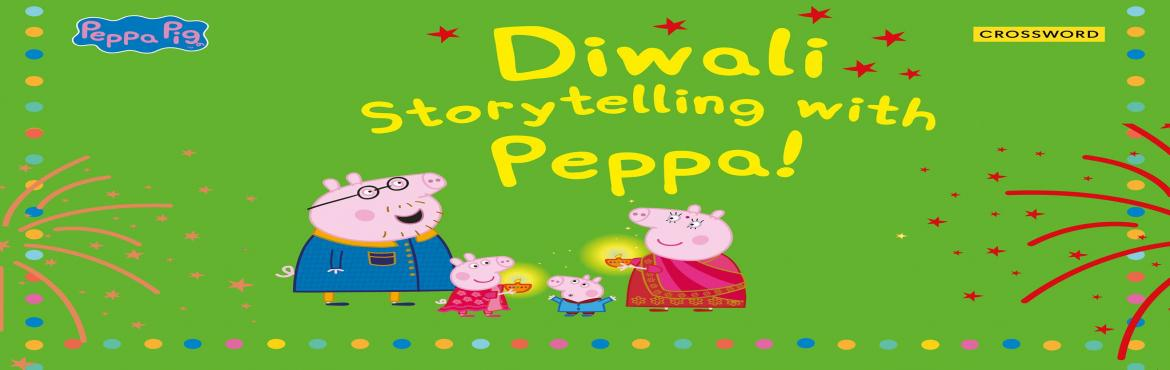 Book Online Tickets for  Jump into the World of Peppa Pig and su, Mumbai.   Jump into the World of Peppa Pig and surprise your child with cute little stories this Diwali    Celebrate the festive season with your tiny tots and explore tales about your children\'s favourite character Peppa Pig as Cro