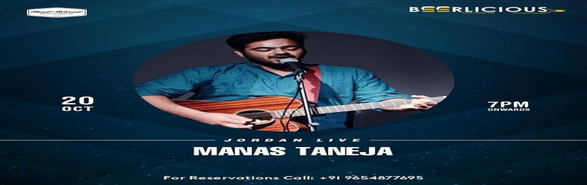 Book Online Tickets for LIVE MUSIC PERFORMANCE BY MANAS TANEJA 2, Jaipur.   This #Sunday get ready to indulge in an evening of musical bliss @beerlicious1 as you enjoy JORDAN LIVE ft. MANAS TANEJA Book your spots now!