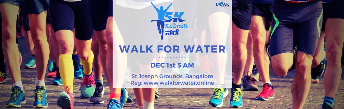 Book Online Tickets for Walk for Water - 5k , Bengaluru. Walk for Water - The Walkathon for a cause.  This event is organised to enable safe drinking water to 300 government schools having 22,000 students in Chikkaballapur district. A stretch of 5 km walk to spread awareness and make a difference