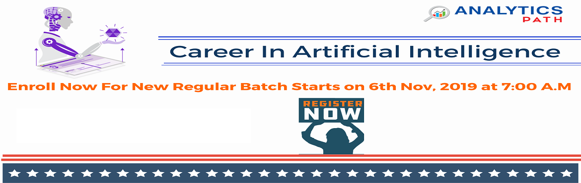 Book Online Tickets for Enroll Now For AI New Regular Batch To I, Hyderabad. Enroll Now For AI New Regular Batch To Interact With Analytics Experts From IIT & IIM, By Analytics Path On 6th Nov, 7 AM, Hyderabad. About The Event- Get the chance to interact with the Artificial Intelligence industry experts from IIT & IIM