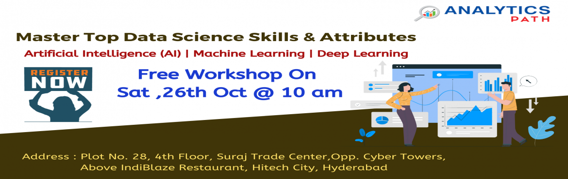 Book Online Tickets for Register For Free Data Science Demo By A, Hyderabad. Register For Free Data Science Demo-Kick Start Your Data Science Career In 2019-By Analytics Path On Saturday, 26th Oct @ 10 am Hyderabad About The Demo: Data Science is among the most widely used business analytics software development application.