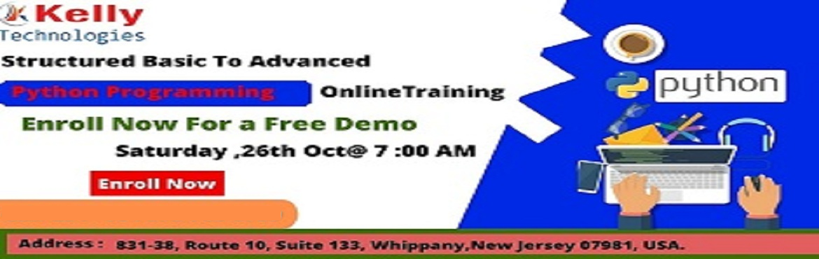 Book Online Tickets for Book Your Seat For Python Free Demo Sess, Newark. Book Your Seat For Python Free Demo Session By Experts At Kelly Technologies Scheduled On 26 th Oct, 7 AM About The Demo: Kelly Technologies with the intent of enlightening the knowledge among the job seeking aspirants regarding the scope of career-e
