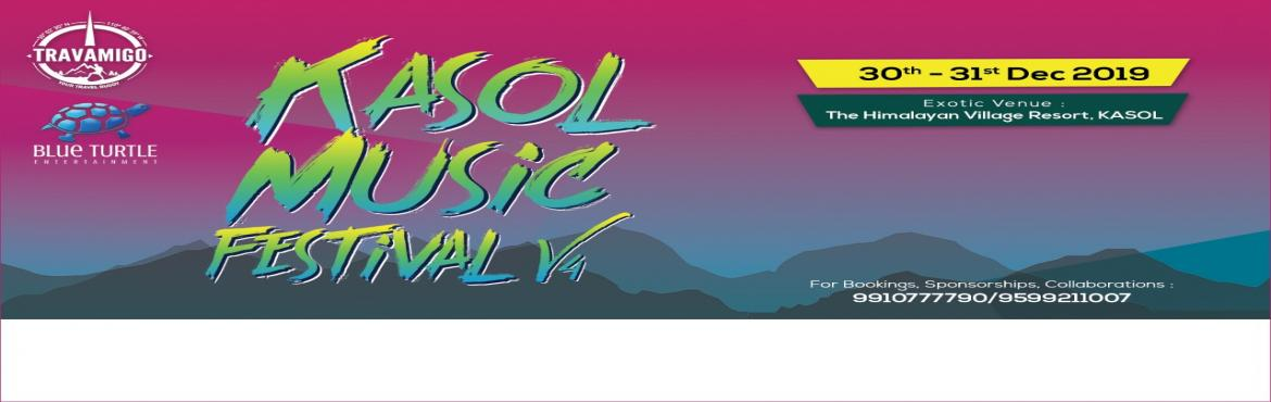 Book Online Tickets for Kasol Music Festival v4 2019 - New year , Kullu. Kasol Music Festival IS BACK AGAIN !!!!TravAmigo presentsKasol Music Festival 2019 #KMFIndia( New Year party )DATES -Kasol Music Festival dates : 30th and 31st Dec 2019KMF Trip dates : 29th Dec 2019 - 2nd Jan 2020To the wise, Himalayas are know