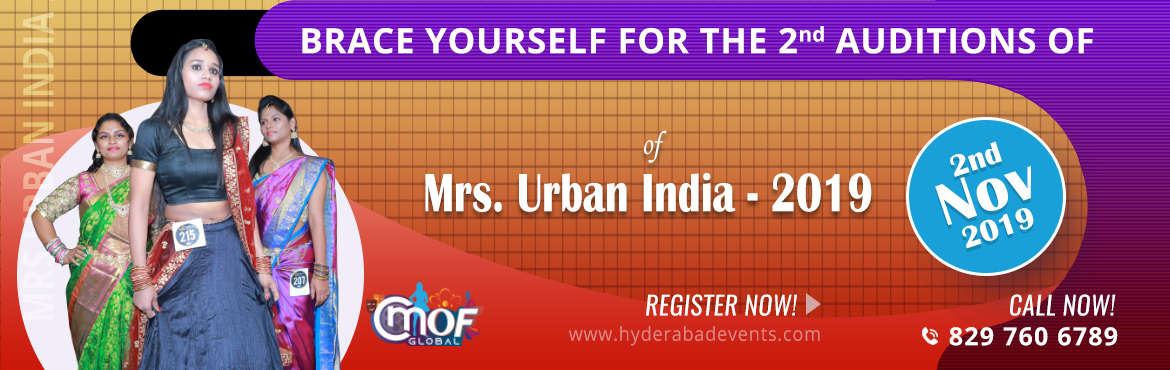 Book Online Tickets for Mrs Urban India 2019 - Auditions - 2 , Hyderabad. \