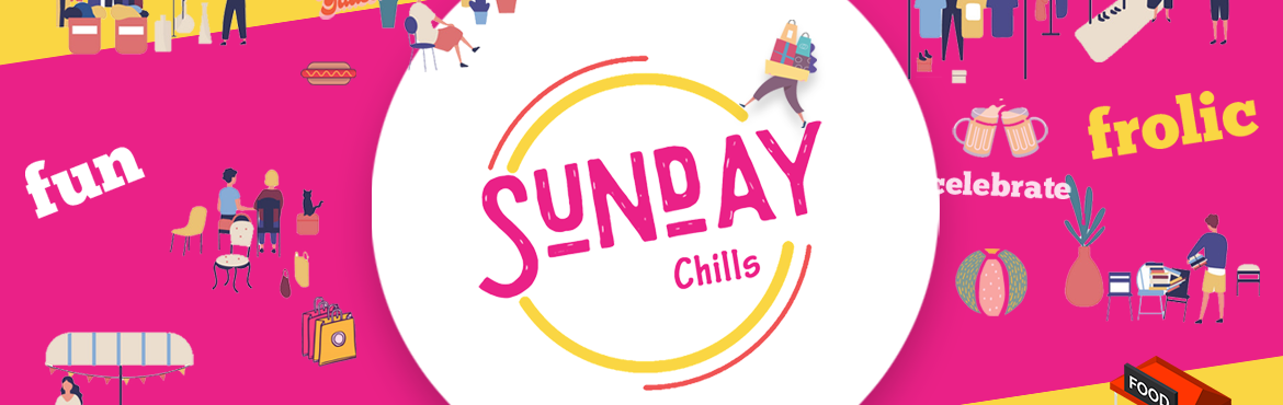 Book Online Tickets for Sunday Chills at OM Convention, Hyderabad.         We showcase a day long carnival with craft, food, music, fashion, activities and live performances. Sunday Chills is a reflection of creativity which brings together a community of like minded people irrespective of age to come toge