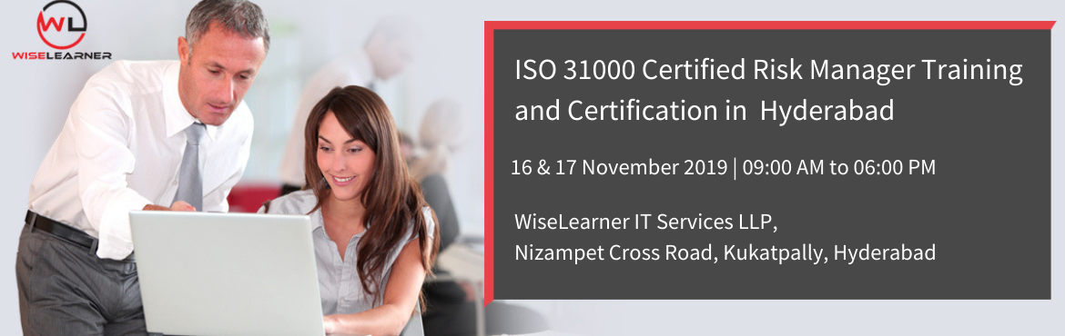 Book Online Tickets for ISO 31000 Certified Risk Manager Trainin, Hyderabad. OVERVIEW Develop the competence to master a model for implementing risk management processes throughout their organization using the ISO 31000 standard as a reference framework. Based on practical exercises, participants acquire the necessary k