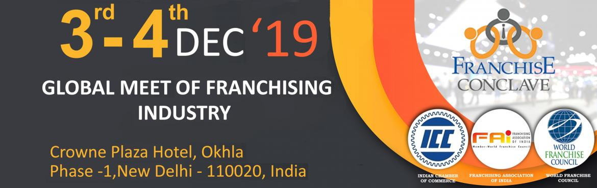 Book Online Tickets for Franchise Conclave 2019, New Delhi. Franchise Conclave is an annual event organised by FAI and ICC along with WFC for the franchise industry, with a profusion of the best franchise brands on exhibit. Accompany thousands of entrepreneurs and future business owners at Franchise Conclave,