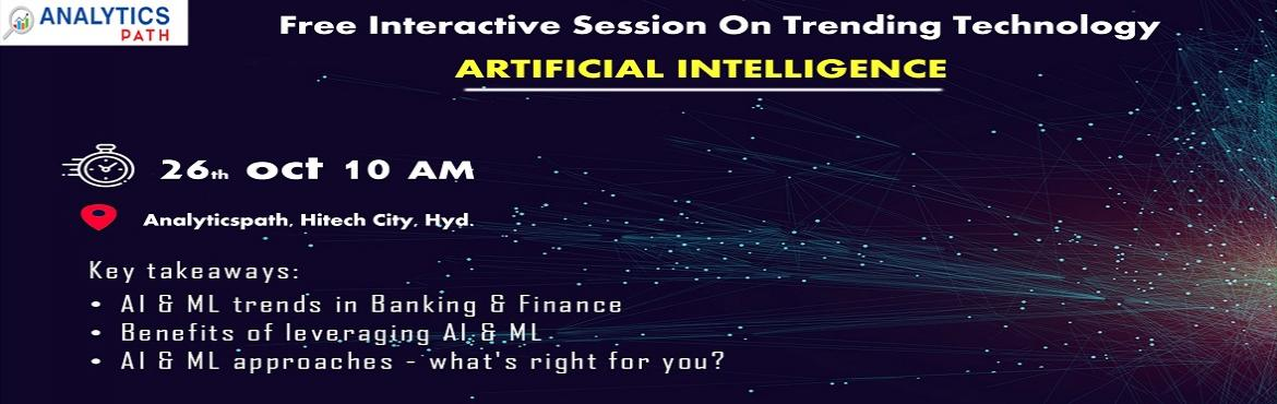 Book Online Tickets for  Enroll For Free Interactive Session On , Hyderabad. Enroll For Free Interactive Session On AI Training By Trainers From IIT & IIM, By Analytics Path Scheduled On 26th Oct, 10 AM, Hyderabad About The Event- Analytics Path is presenting a wonderful opportunity for the analytics career enthusiasts wh