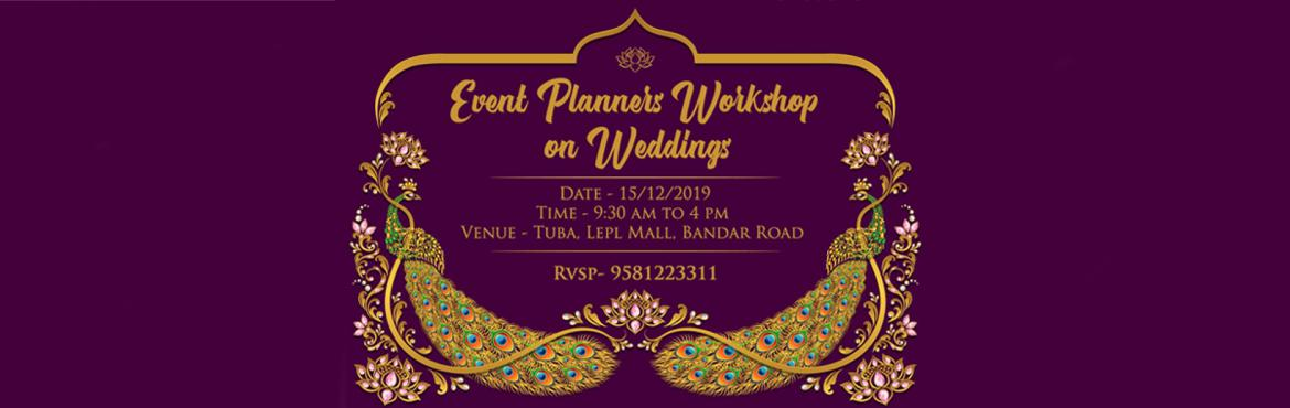"""Book Online Tickets for Event Planners Workshop On Weddings , Vijayawada. We are pleased to inform thatNakshatra Events is organizing a Session on """"Wedding Planning"""" at 9:00 Am – 4:00 pm on 15 December 2019 at Tuba Banquets, Vijayawada.During this session, MrHarish Ravva will set t"""