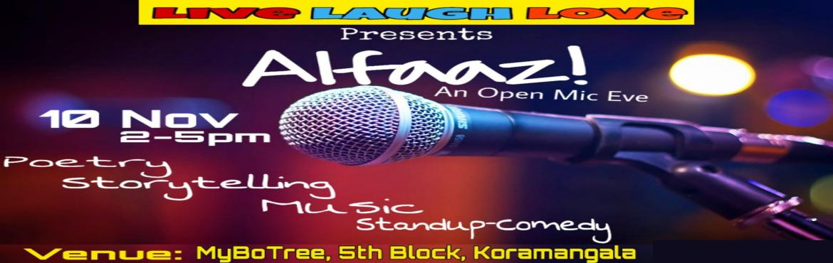 Book Online Tickets for Alfaaz || OPEN MIC || BENGALURU || MYBOT, Bengaluru. About the Event:-  If you are a novice or a Pro doesn\'t matter, the only thing which has value is your courage to come on the stage and open up in front of the people who are strangers to you. Totally in sync with the vibe of the space - we pre