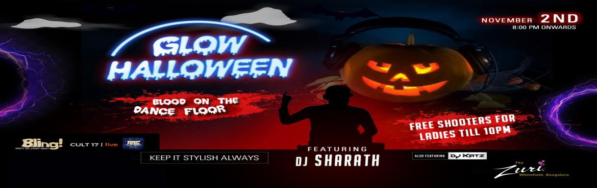 Book Online Tickets for Blood In the Dance Floor Glow Halloween , Bengaluru. Bling invites u to its Special Glow Halloween Party on 2nd November with Dj Sharath & Dj Katz.  Put on your most stylish outfits for the Scarry Night as this looks to be a top-notch night in Bangalore. This looks to be an amazing opportunity