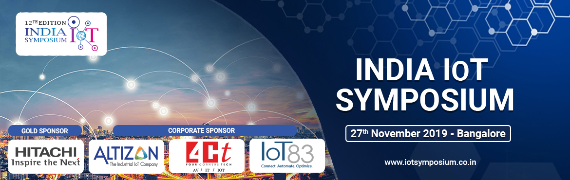 Book Online Tickets for India IoT Symposum (12th Edition), Bengaluru. India\'s Largest IoT Symposium aims to create a lively environment of interaction among the international and national researchers and the Internet of things (IoT) solution seekers. It is a platform to discover the opportunities that the IoT has to p