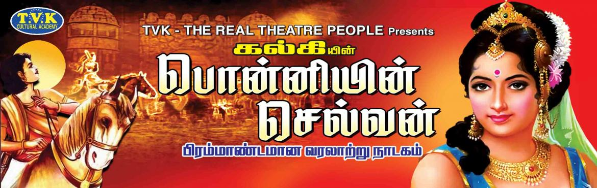 Book Online Tickets for Ponniyin Selvan @ Madurai on 24th Novemb, Madurai. Amarar Kalki's Magnum Opus \'Ponniyin Selvan\' was based on the struggle in Chola Dynasty that existed in the year one thousand (1000).           The novel was published in Kalki, a Tamil Weekly, week aft