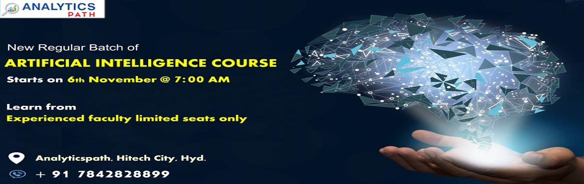 Book Online Tickets for Sign Up For New Regular Batch on AI Trai, Hyderabad. Sign Up For New Regular Batch on AI Training-By Experts from IIT & IIM at Analytics Path Commencing From 6th Nov 2019 @ 7 am, Hyderabad About The Program- Artificial Intelligence is among the most progressing technologies across the analytics dom