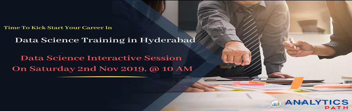 Book Online Tickets for Uplift Your Data Science Career Knowledg, Hyderabad. Uplift Your Data Science Career Knowledge By Availing Our Analytics Path Free Data Science Interactive Session Scheduled On 2nd Nov @ 10 AM. Enter Into The World Of Analytics Profession By Availing Our Analytics Path Free Data Science Interactive Ses