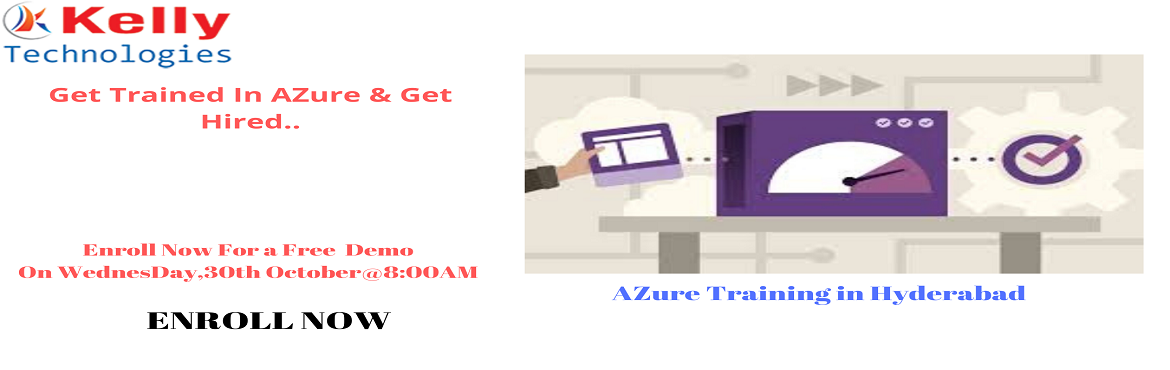 Book Online Tickets for Attend Free Microsoft Azure Demo Session, Hyderabad. Attend Free Microsoft Azure Demo Session By Experts At Kelly Technologies On Wednesday, 30th Octber@8AM, In Hyderabad About The Event: Microsoft Azure is one among the most exclusively used platform for the on-demand cloud computing applications. Azu