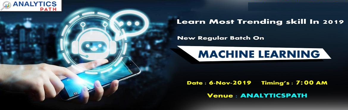 Book Online Tickets for Enroll For New Regular Batch On Machine , Hyderabad. Enroll For New Regular Batch On Machine Learning & Shape Your Career Dream To Reality By Analytics Path On 6th Nov, 7 AM In Hyd About The Event: Machine Learning has emerged out becoming a forefront of technology in the analytics domain. Almost e