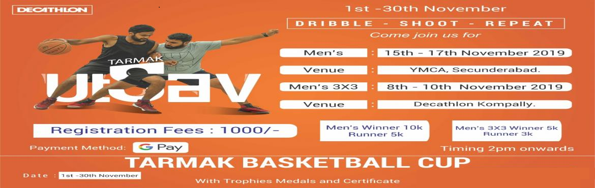 Book Online Tickets for Tarmak Basketball Tournament, Hyderabad. Hello All  Decathlon Presents Tarmak Basketball Tournament Season 2. Men\'s 3X3 Half court 8th November 2019.  Venue : Decathlon kompally. Date : 8th November 2019 Winner 5k Runner 3k, With Trophies Medals and Certificates. Men\'s Full Cour